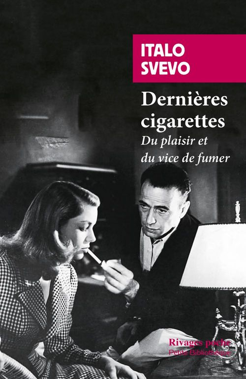 Dernières cigarettes ; du plaisir et du vice de fumer