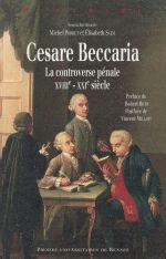 Cesare Beccaria ; la controverse pénale (XVIII-XXIe siècle)