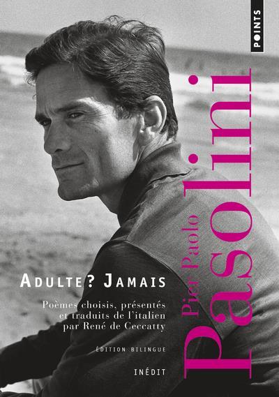 ADULTE ? JAMAIS  -  UNE ANTHOLOGIE (1941-1953)