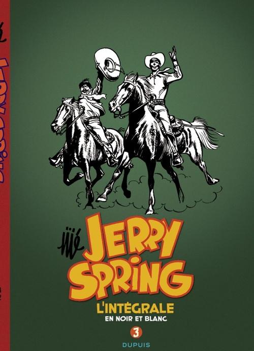 Jerry Spring ; intégrale t.3 (1958-1962)