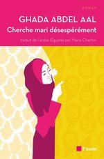 Vente EBooks : Cherche mari désespérément  - Ghada ABDEL AAL