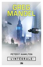 Vente Livre Numérique : Greg Mandel - L'Intégrale  - Peter F Hamilton