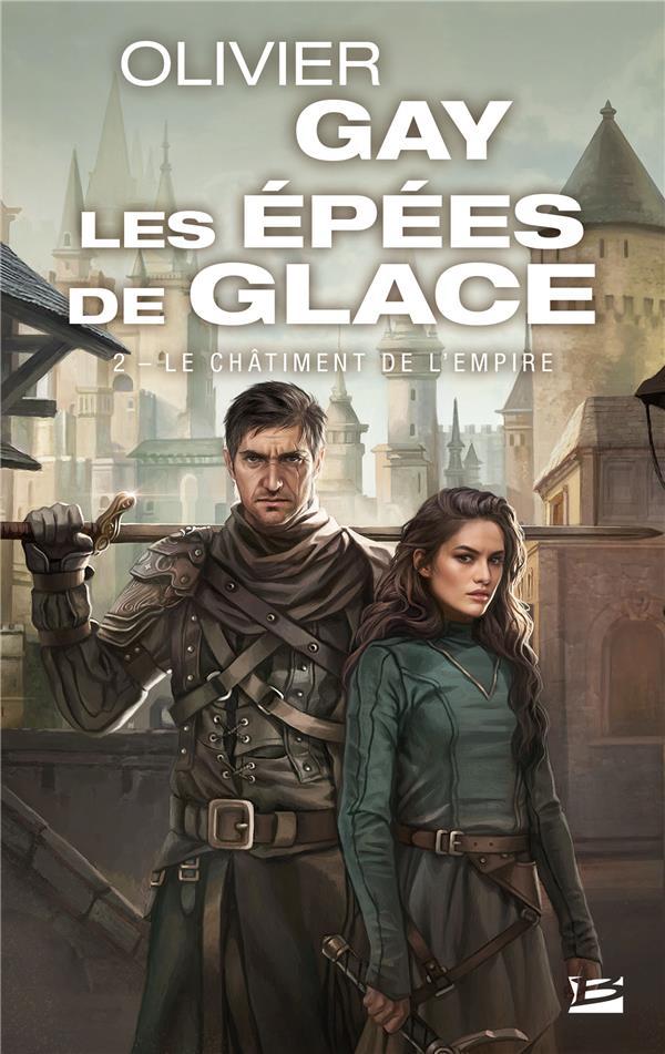 Les Epees De Glace T.2 ; Le Chatiment De L'Empire