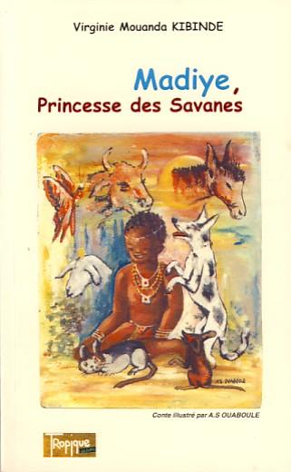 Madiye, princesse des savanes