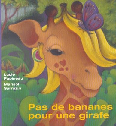 pas de banane pour une girafe