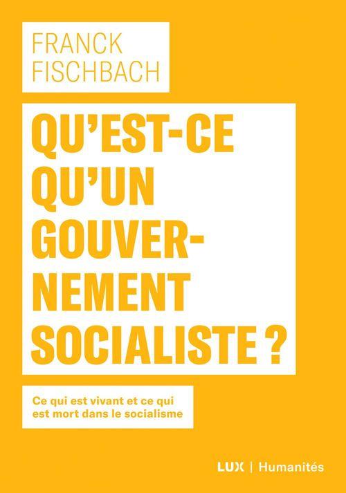 Qu'est-ce qu'un gouvernement socialiste?
