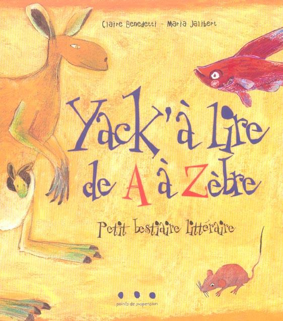 Yack'à lire de A à Zèbre