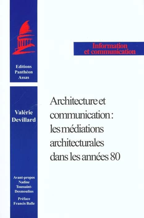 Architecture et communication les mediations architecturales dans les annees 80