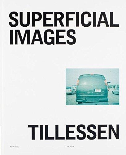 Peter tillessen superficial images /anglais/allemand