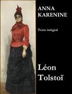 Vente Livre Numérique : Anna Karénine (Texte intégral)  - Léon Tolstoï