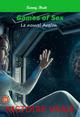 Games of Sex : Le nouvel Avalon  - Kenny Breit