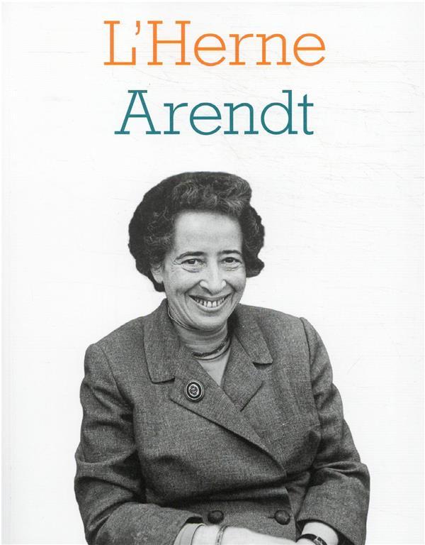 LES CAHIERS DE L'HERNE ; Arendt