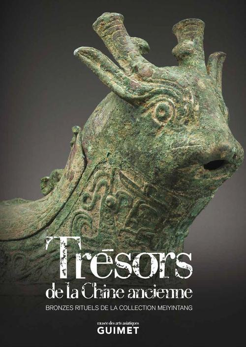 Trésors de la Chine ancienne ; bronzes rituels de la collection Meiyintang