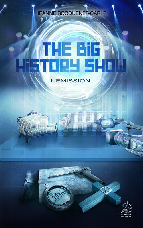 The big history show ; l'émission