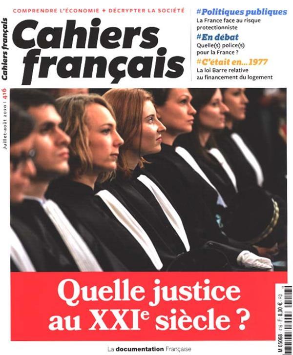 cahiers français t.416 ; Quelle justice au XXIe siècle ?