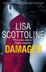 Vente Livre Numérique : Damaged (Rosato & DiNunzio 4)  - Lisa Scottoline