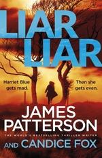 Vente Livre Numérique : Liar Liar  - James Patterson Candice Fox