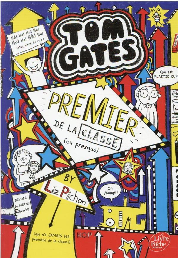 Tom Gates t.9 ; premier de la classe (ou presque)
