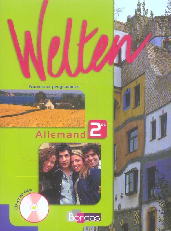 Welten; Allemand ; 2nde ; Manuel De L'Eleve Avec Cd Audio (Edition 2006)