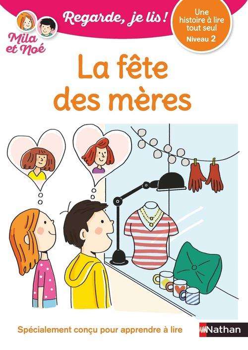 Regarde, je lis ! ; une histoire à lire tout seul : la fête des mères