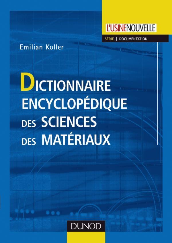 Dictionnaire Encyclopedique De Sciences Des Materiaux