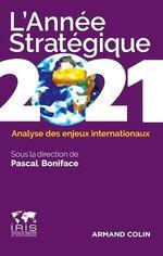 Vente Livre Numérique : L'Année stratégique 2021  - Pascal BONIFACE