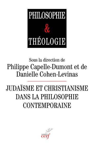 JUDAISME ET CHRISTIANISME DANS LA PHILOSOPHIE CONTEMPORAINE