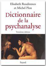Dictionnaire de la psychanalyse (3e édition)
