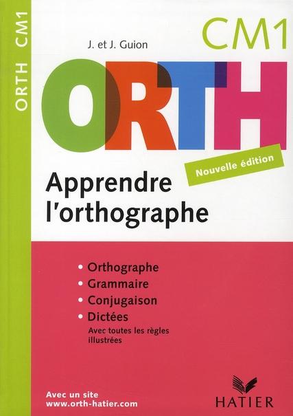 Apprendre L'Orthographe ; Cm1 (Editon 2008)