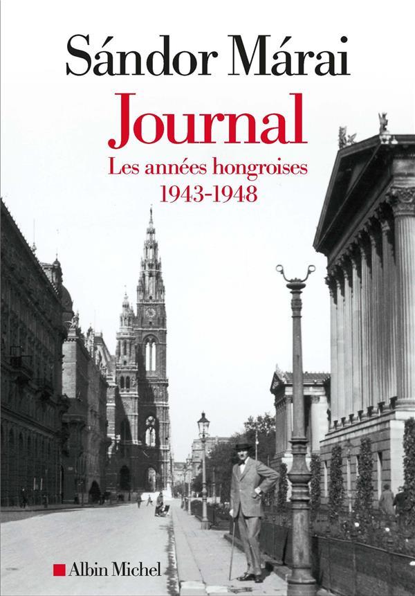 Journal t.1 ; les années hongroises : 1943-1948