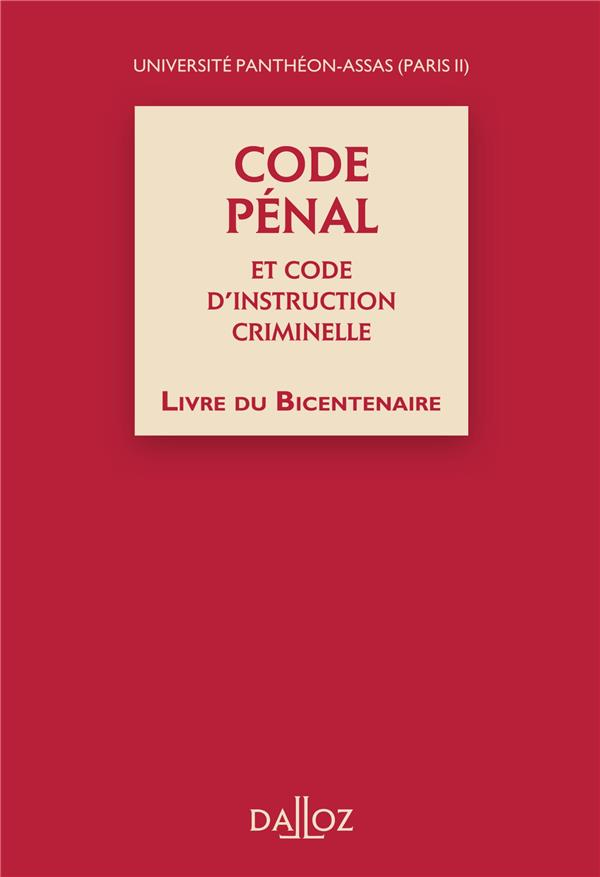 Code Penal Et Code D'Instruction Criminelle, Livre Du Bicentenaire- 1ere Edition