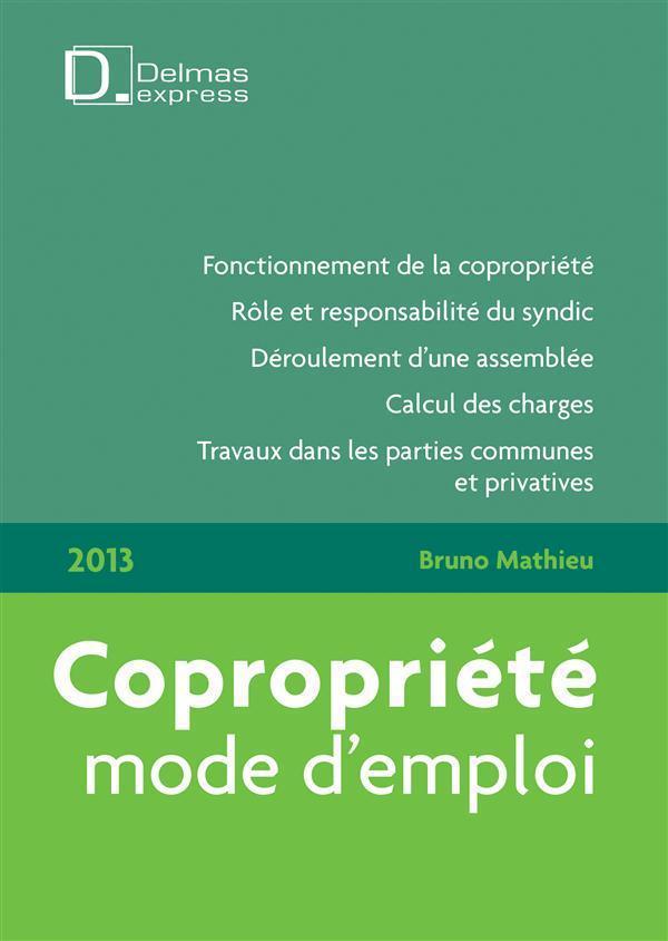 Copropriété, mode d'emploi (édition 2013)