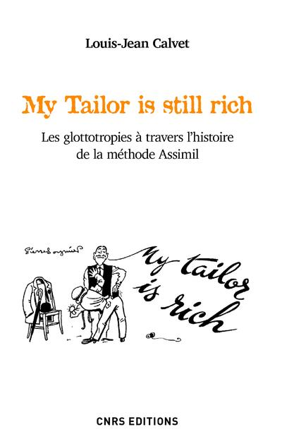 My tailor is still rich ; les glottotropies à travers l'histoire de la méthode Assimil