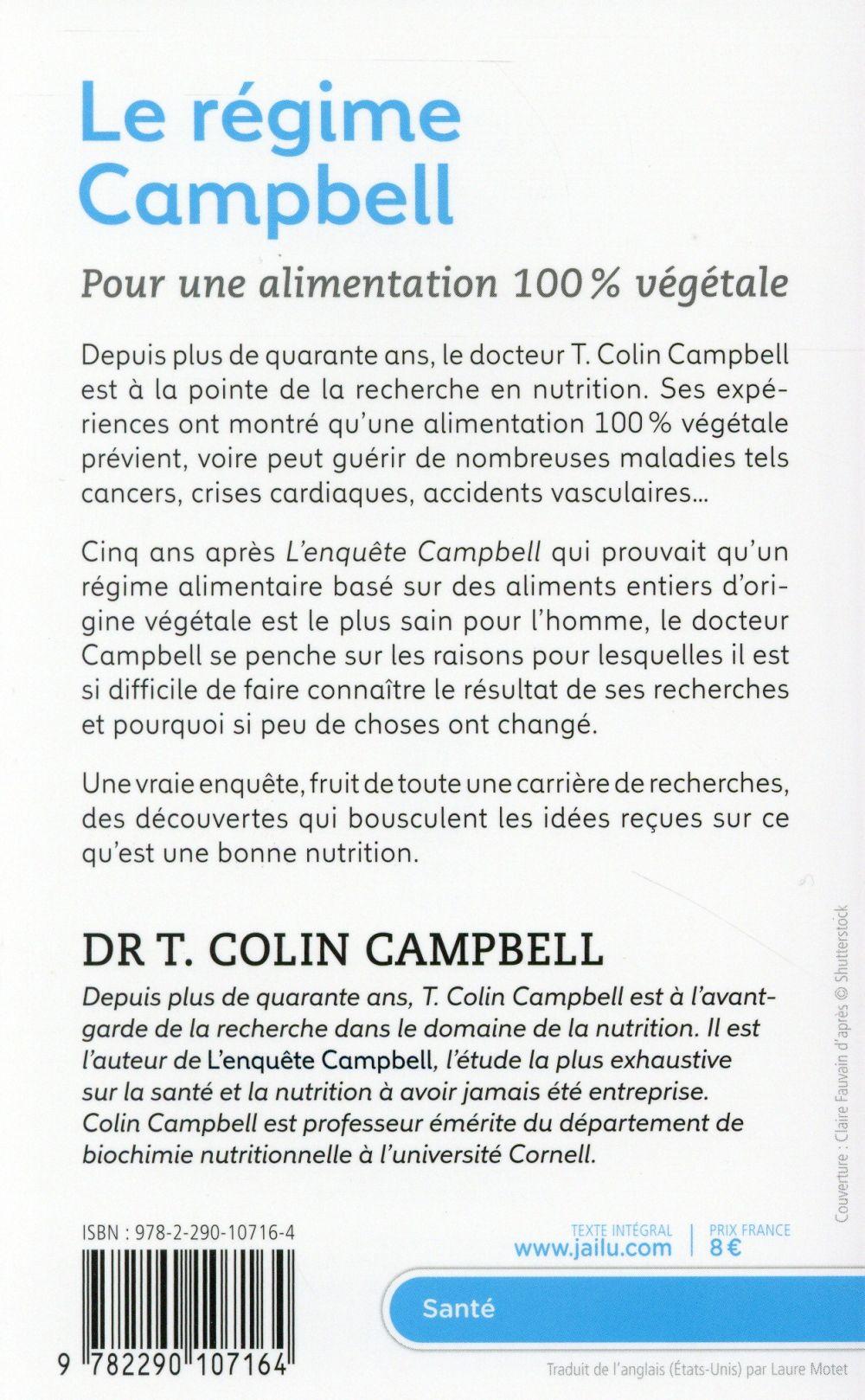 Le régime Campbell ; pour une alimentation 100% végétale