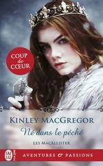 Les MacAllister (Tome 3) - Né dans le péché  - Kinley MacGregor - Kinley Mcgregor