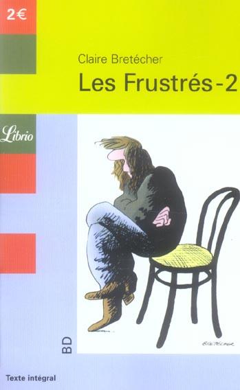 LES FRUSTRES T.2