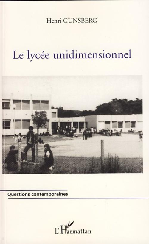 Le lycée unidimensionnel