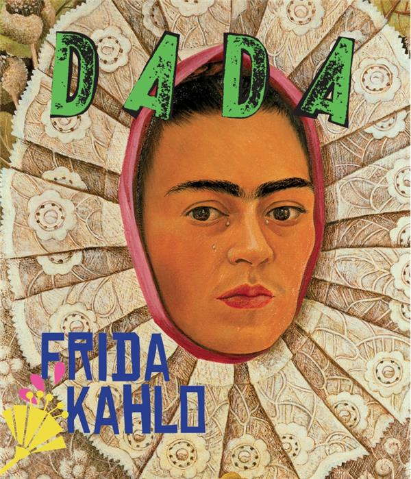 Revue dada n.228 ; frida kahlo