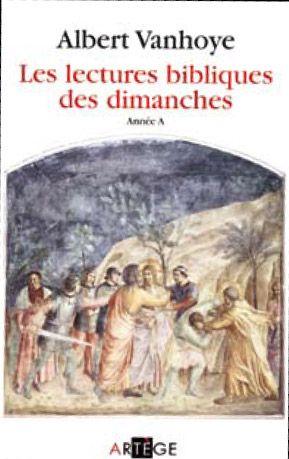 LES LECTURES BIBLIQUES DU DIMANCHE  -  ANNEE A