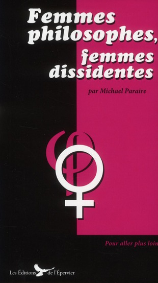 Femmes philosophes, femmes dissidentes