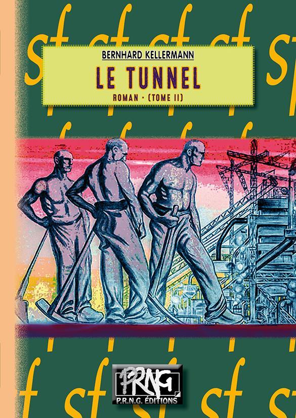 Le tunnel t.2