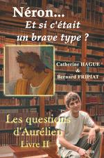 Vente Livre Numérique : Néron... et si c'était un brave type ?  - Bernard FRIPIAT - Catherine Hague