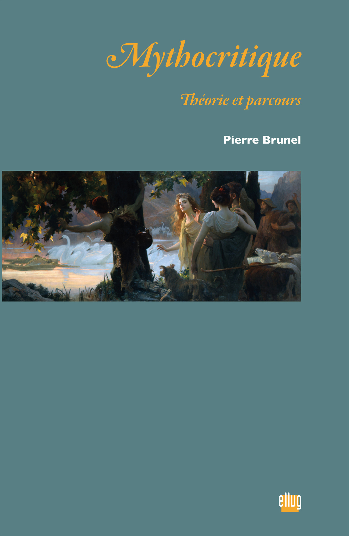 Mythocritique - theorie et parcours