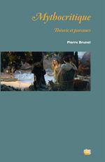 Vente EBooks : Mythocritique  - Pierre BRUNEL