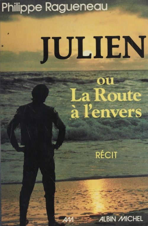 Julien ou la route a l'envers