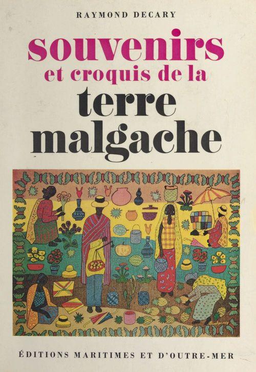 Souvenirs et croquis de la terre malgache