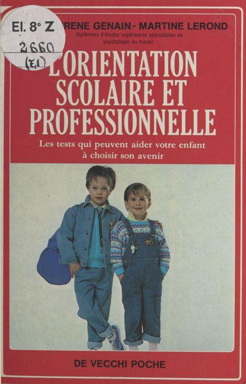 L'Orientation scolaire et professionnelle