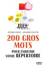 Vente Livre Numérique : 200 gros mots pour enrichir votre répertoire