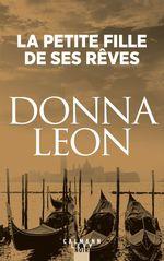 Vente Livre Numérique : La Petite fille de ses rêves  - Donna Leon