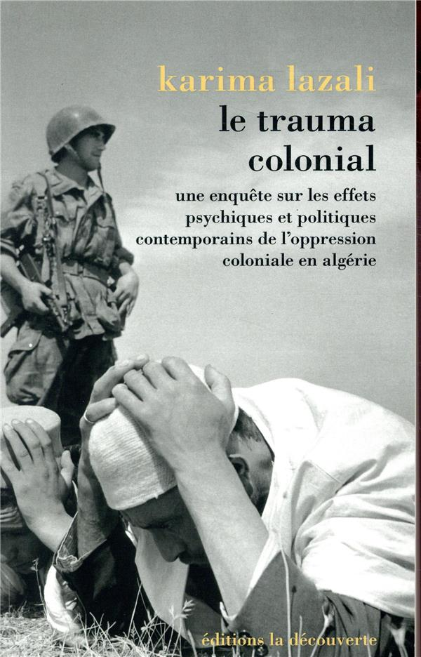 Le trauma colonial